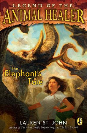 The Elephant's Tale by Lauren St. John