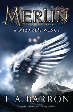 The Wizard's Wings by T. A. Barron