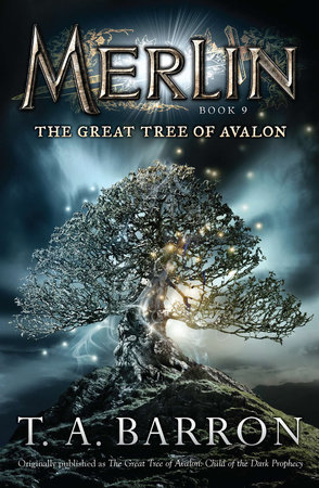 The Great Tree of Avalon by T. A. Barron