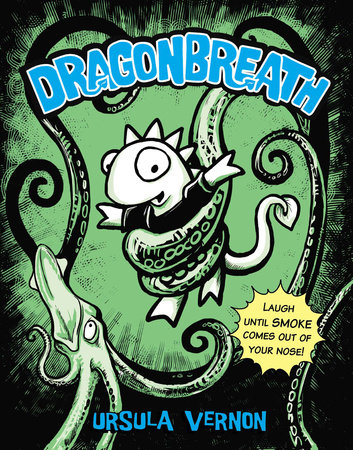 Dragonbreath #1 by Ursula Vernon