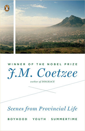 Scenes from Provincial Life by J. M. Coetzee