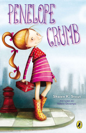 Penelope Crumb by Shawn K. Stout; Illustrated by Valeria Docampo