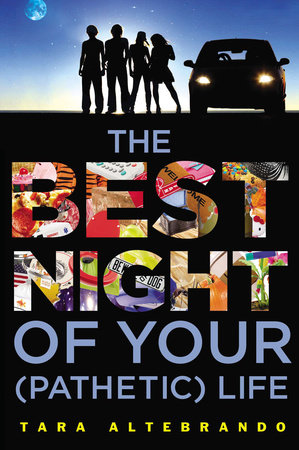 The Best Night of Your (Pathetic) Life by Tara Altebrando