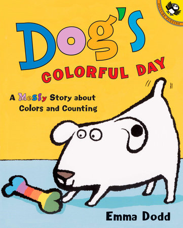 Dog's Colorful Day by Emma Dodd