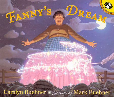 Fanny's Dream by Caralyn Buehner and Mark Buehner