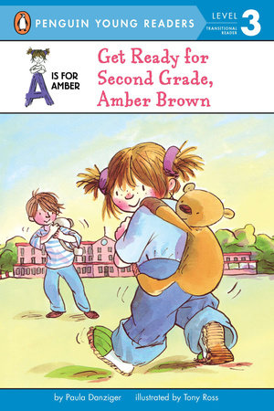 Get Ready for Second Grade, Amber Brown by Paula Danziger