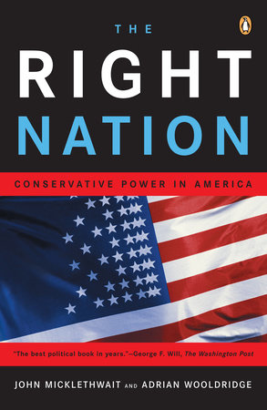 The Right Nation by John Micklethwait and Adrian Wooldridge