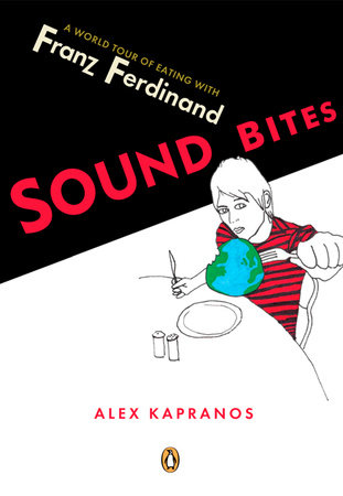 Sound Bites by Alex Kapranos