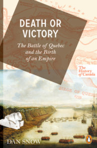 The History of Canada Series: Death or Victory