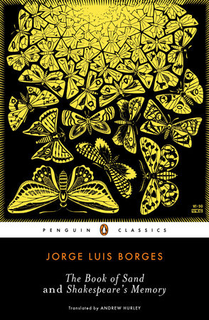 The Book of Sand and Shakespeare's Memory by Jorge Luis Borges