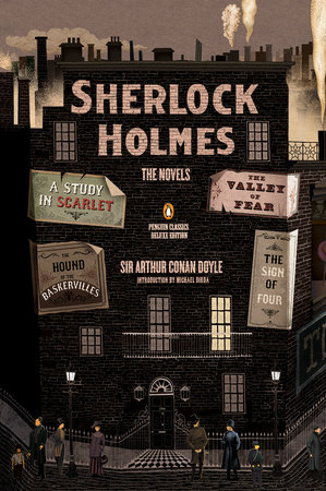 Sherlock Holmes: The Novels by Sir Arthur Conan Doyle