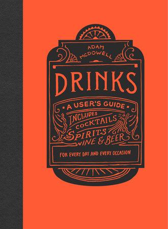 Drinks by Adam McDowell