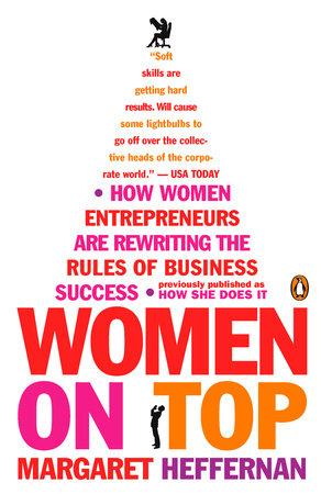 Women on Top by Margaret Heffernan