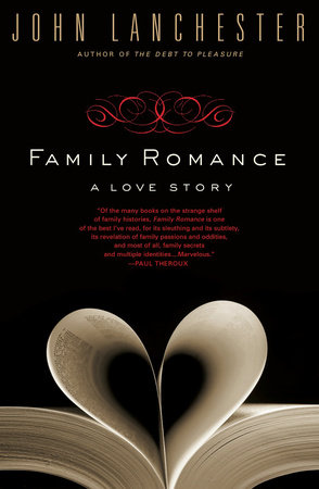 Family Romance by John Lanchester