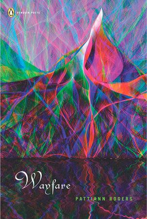 Wayfare by Pattiann Rogers
