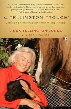 The Tellington TTouch by Linda Tellington-Jones and Sybil Taylor