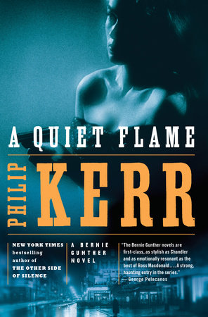 A Quiet Flame by Philip Kerr