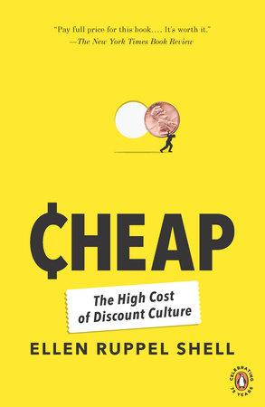 Cheap by Ellen Ruppel Shell