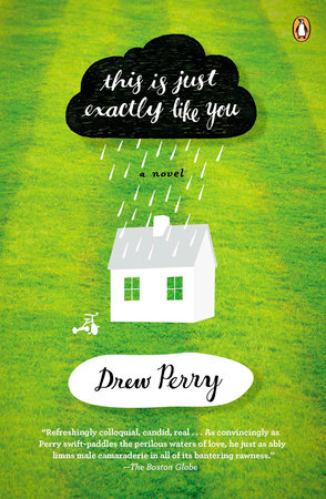 This Is Just Exactly Like You by Drew Perry