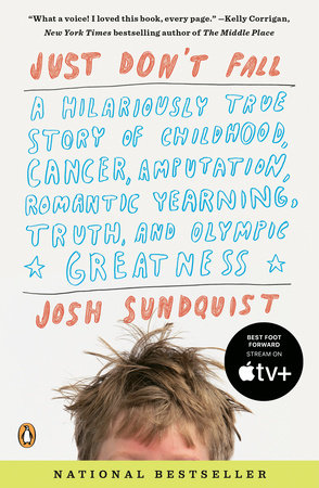 Just Don't Fall by Josh Sundquist