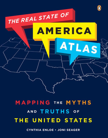 The Real State of America Atlas by Cynthia Enloe and Joni Seager
