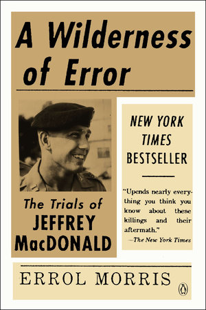 A Wilderness of Error by Errol Morris