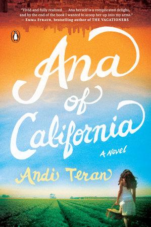 Ana of California by Andi Teran