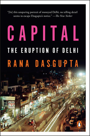 Capital by Rana Dasgupta