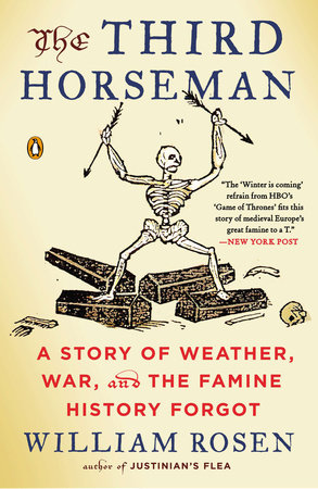 The Third Horseman by William Rosen