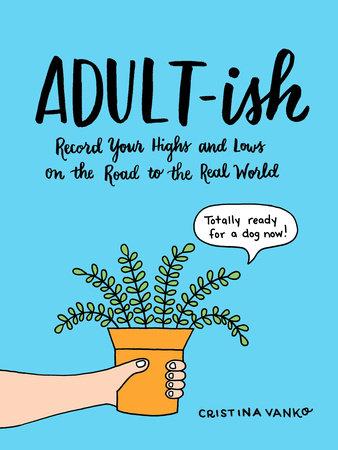 Adult-ish by Cristina Vanko