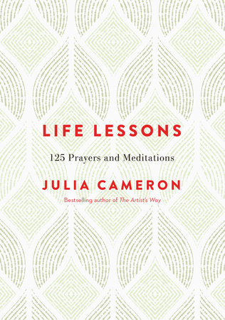 Life Lessons by Julia Cameron
