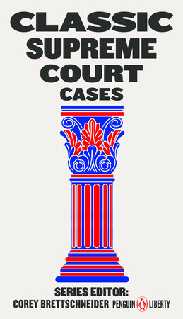 Classic Supreme Court Cases by