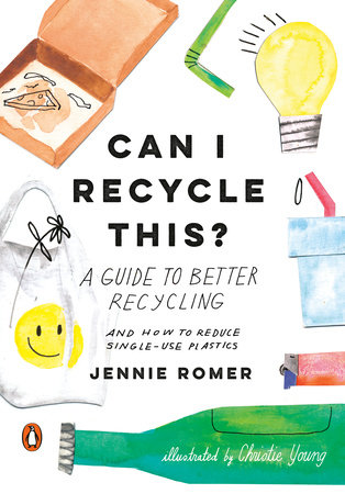 Can I Recycle This? by Jennie Romer