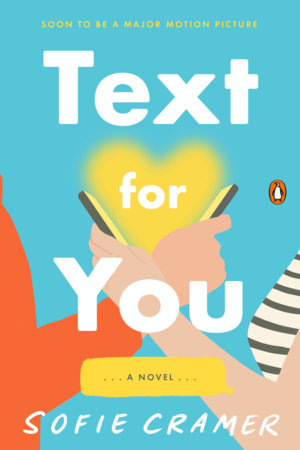 Text for You (Movie Tie-In) by Sofie Cramer