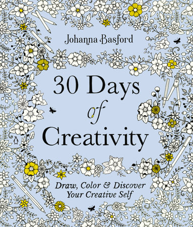 30 Days of Creativity by Johanna Basford