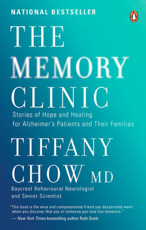 The Memory Clinic by Tiffany Chow, Dr