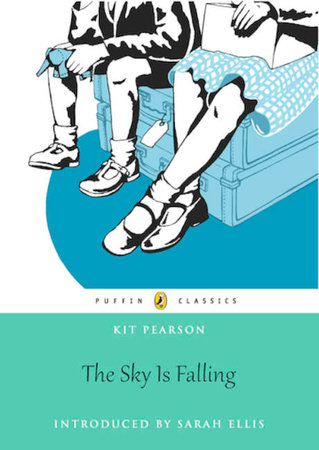 The Sky Is Falling by Kit Pearson