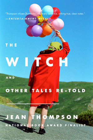 The Witch by Jean Thompson