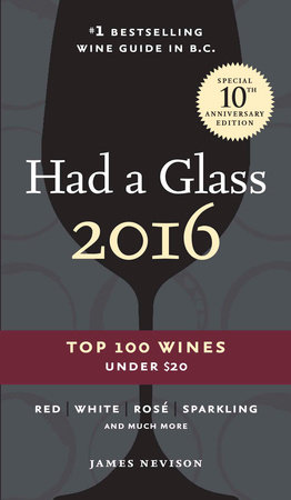 Had A Glass 2016 by James Nevison