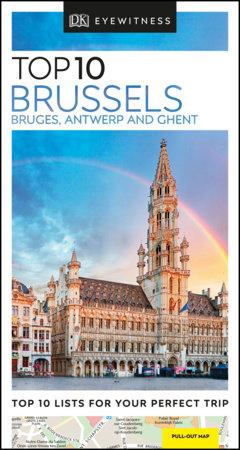 Top 10 Brussels, Bruges, Antwerp and Ghent by DK Eyewitness
