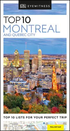 DK Eyewitness Top 10 Montreal and Quebec City by DK Eyewitness