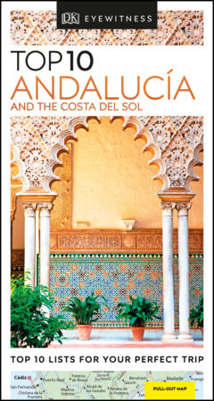 DK Eyewitness Top 10 Andalucía and the Costa del Sol by DK Eyewitness