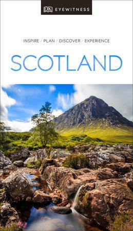 DK Eyewitness Scotland by DK Eyewitness