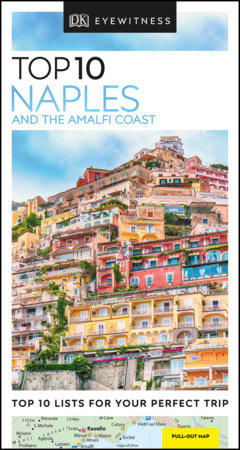 Top 10 Naples and the Amalfi Coast by DK Eyewitness