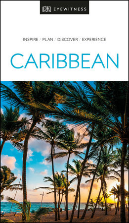 DK Eyewitness Caribbean by DK Eyewitness
