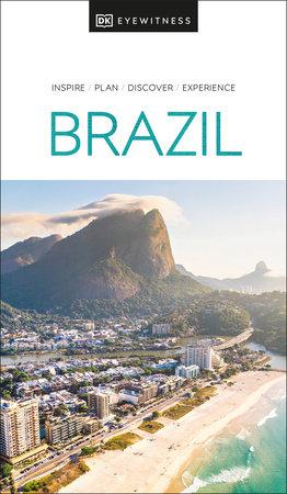 DK Eyewitness Brazil by DK Eyewitness
