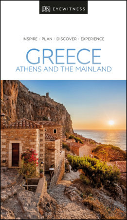 DK Eyewitness Greece, Athens and the Mainland by DK Eyewitness