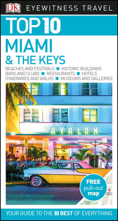 Top 10 Miami and the Keys by DK Eyewitness