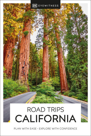 DK Eyewitness Road Trips California by DK Eyewitness