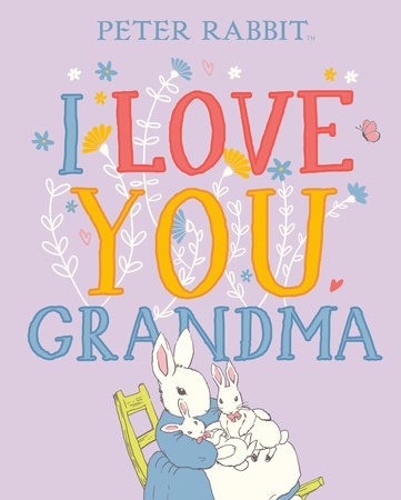 I Love You, Grandma by Beatrix Potter